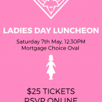 Ladies Day Presidents Lunch – Saturday 7th May